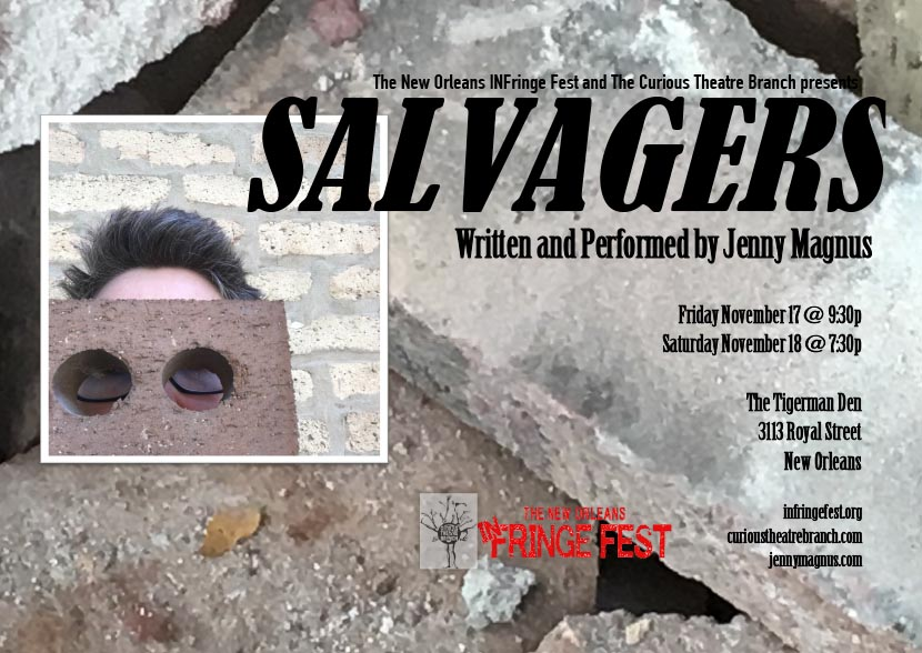 Salvagers by Jenny Magnus at InFringe Fest New Orleans